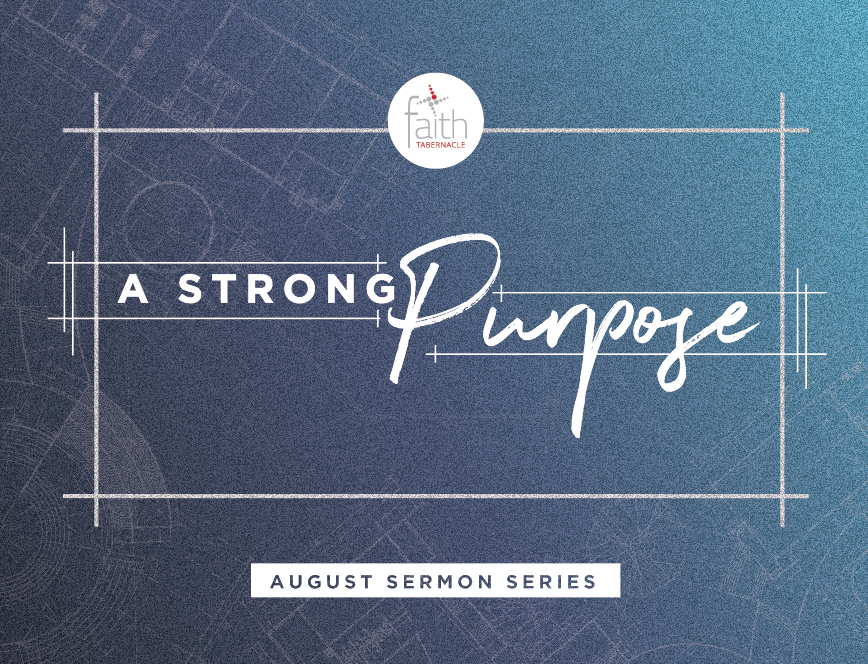 SermonSet_StrongPurpose_Web Sermon