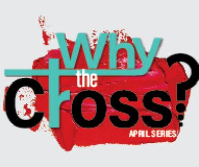 WhytheCross_Web Sermon